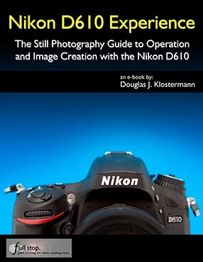 Nikon D610 Experience book manual guide how to use master tips tricks