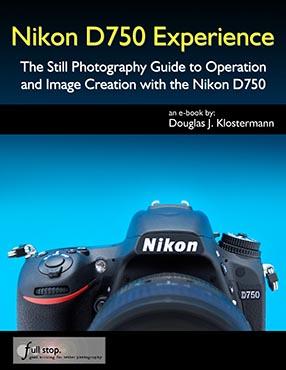 Nikon D750 Experience user guide Full Stop Books