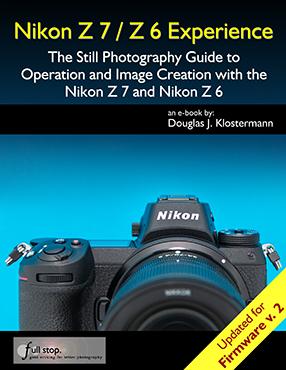 Nikon Z7 / Z6 Experience user guide Full Stop Books