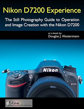 Nikon D7200 Experience book manual guide how to use master tips tricks